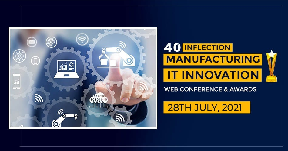 Manufacturing IT Innovation & Web Conference & Awards